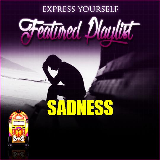 Express Yourself Sadness