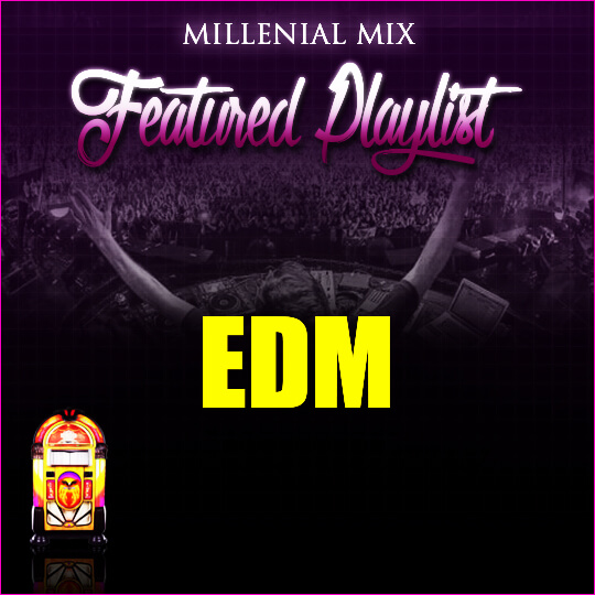 Millenial Mix EDM in SIte