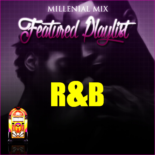 Millenial Mix R&B in Site